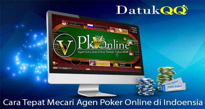 Cara Tepat Mecari Agen Poker Online di Indoensia